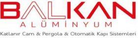 Balkan Aluminyum | Katlanır Cam | Pergola | Otomatik Kapı Sistemleri